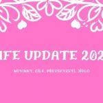 Life update 2020